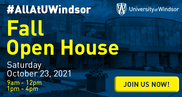 UWindsor Fall Open House 2021