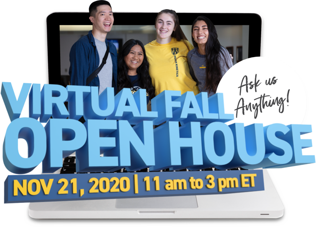 Virtual Fall Open House - November 21, 2020 - 11 am to 3 pm ET