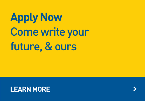 Apply Now - Come write your future, & ours