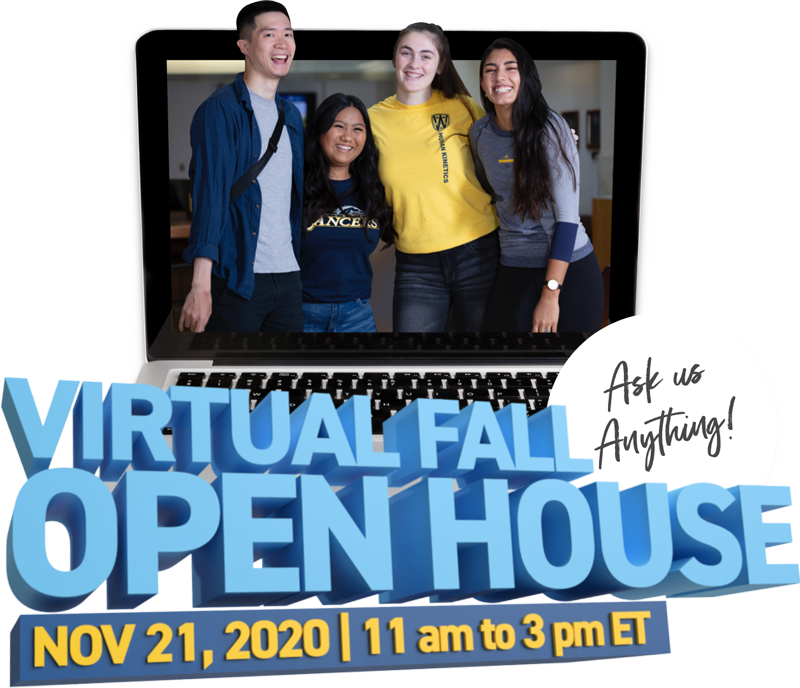 Virtual Fall Open House - November 21, 2020 / 11 am to 3 pm ET