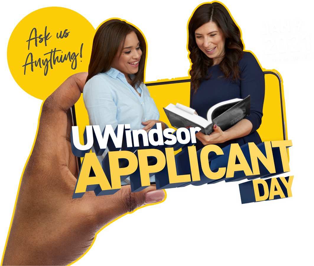 UWindsor Applicant Day - January 9, 2021 / 11 am to 2 pm ET