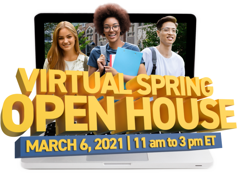 Virtual Spring Open House - March 6, 2021 / 11 am to 3 pm ET